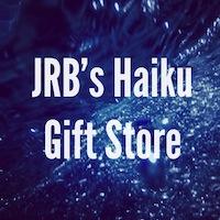 JRB's Haiku Gift Store